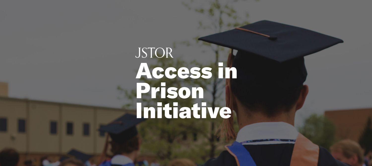 Making JSTOR Available for all College Students in Prison