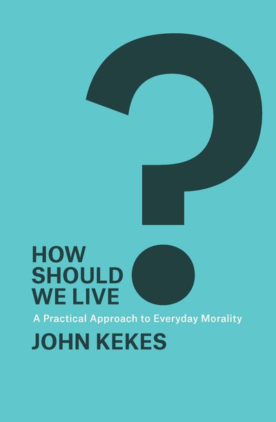 How Should We Live?