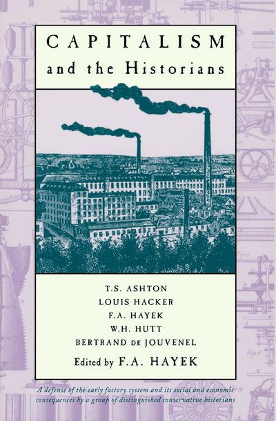 Buy Capitalism and the Historians at Amazon
