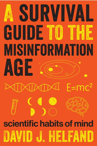 A Survival Guide to the Misinformation Age