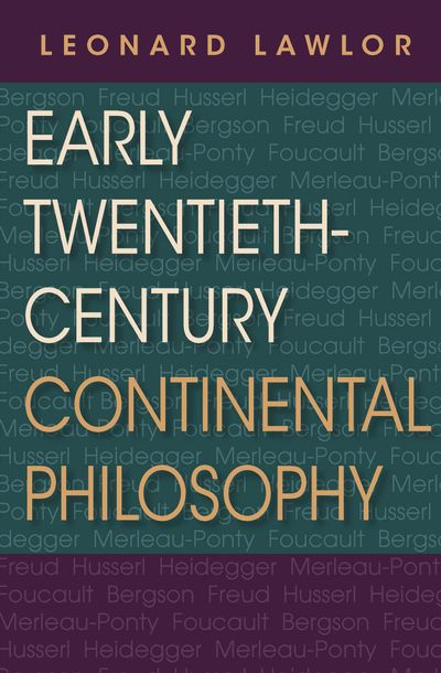 Buy Early Twentieth-Century Continental Philosophy at Amazon