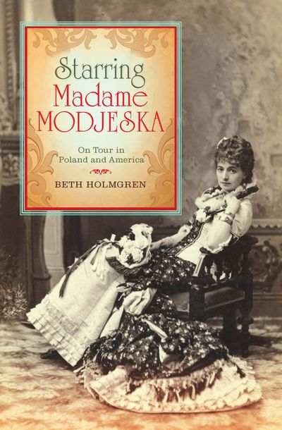Buy Starring Madame Modjeska at Amazon