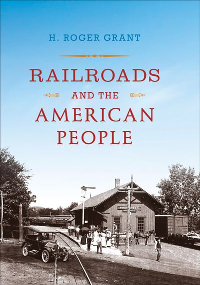 Buy Railroads and the American People at Amazon