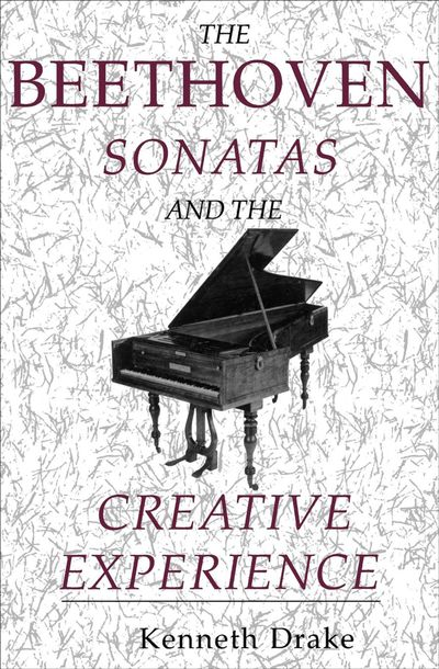 Buy The Beethoven Sonatas and the Creative Experience at Amazon