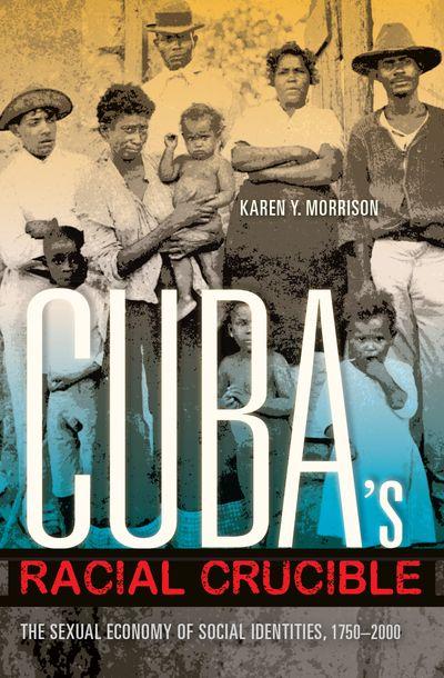 Buy Cuba's Racial Crucible at Amazon