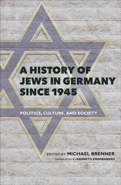 Buy A History of Jews in Germany Since 1945 at Amazon