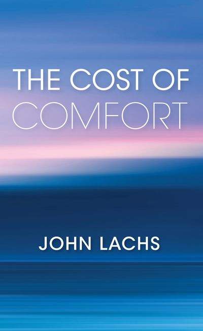 Buy The Cost of Comfort at Amazon