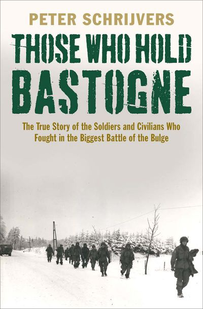 Buy Those Who Hold Bastogne at Amazon