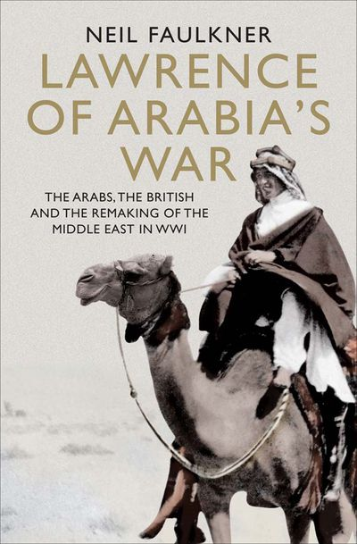 Buy Lawrence of Arabia's War at Amazon