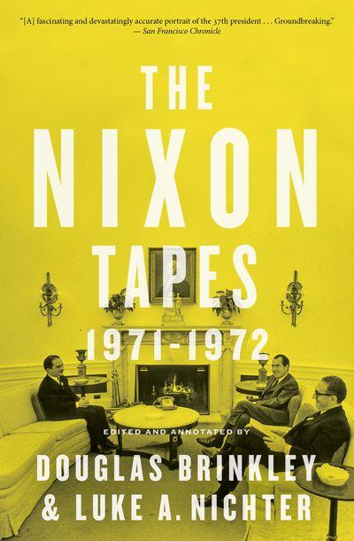 Buy The Nixon Tapes: 1971–1972 at Amazon