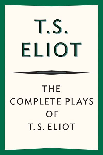 Buy The Complete Plays of T. S. Eliot at Amazon