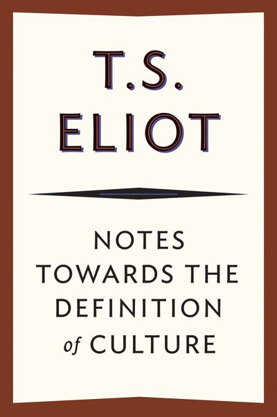 Buy Notes Towards the Definition of Culture at Amazon