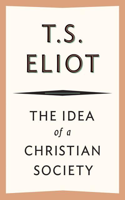 Buy The Idea of a Christian Society at Amazon