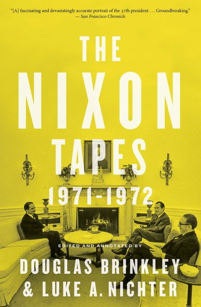Buy The Nixon Tapes: 1971–1972 (With Audio Clips) at Amazon