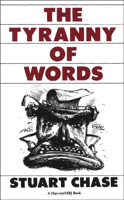 Buy The Tyranny of Words at Amazon