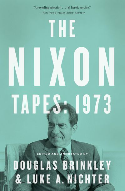 Buy The Nixon Tapes: 1973 (With Audio Clips) at Amazon