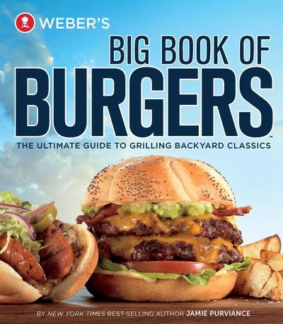 Buy Weber's Big Book of Burgers at Amazon