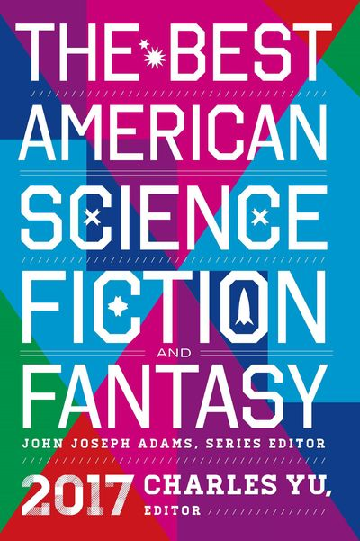 Buy The Best American Science Fiction and Fantasy 2017 at Amazon