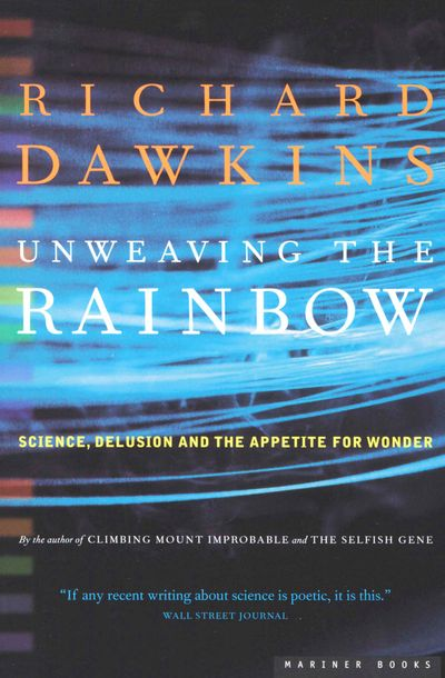 Buy Unweaving the Rainbow at Amazon