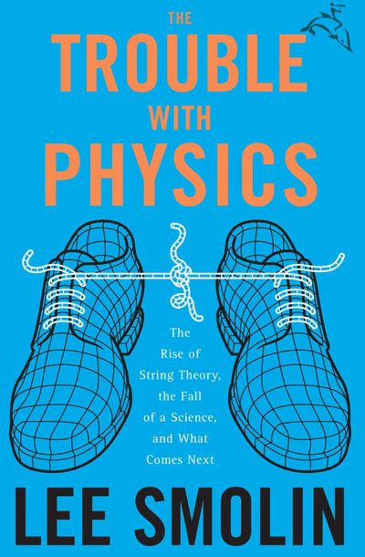 Buy The Trouble with Physics at Amazon