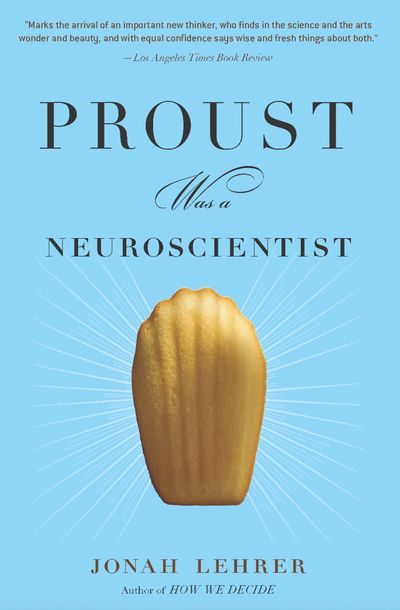 Buy Proust Was a Neuroscientist at Amazon