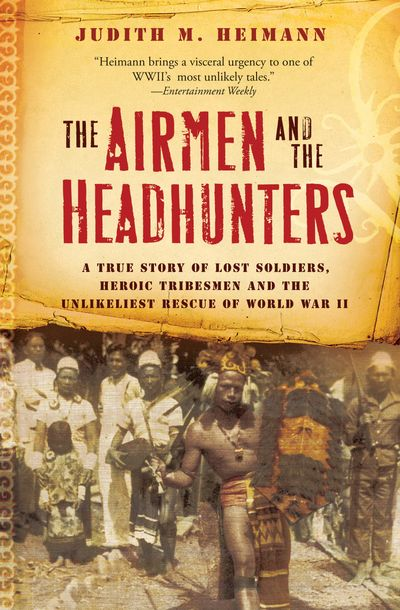 Buy The Airmen and the Headhunters at Amazon