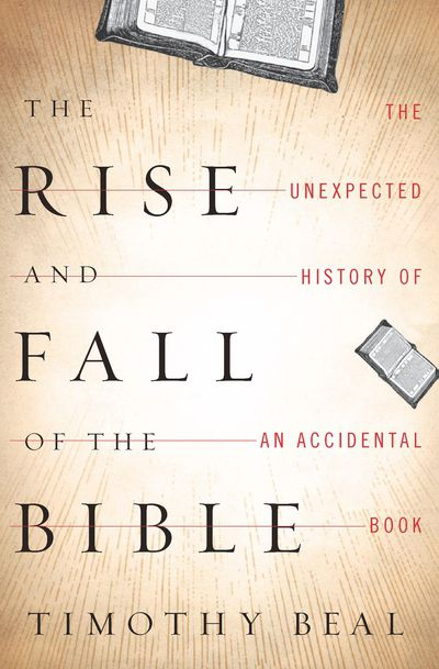 Buy The Rise and Fall of the Bible at Amazon