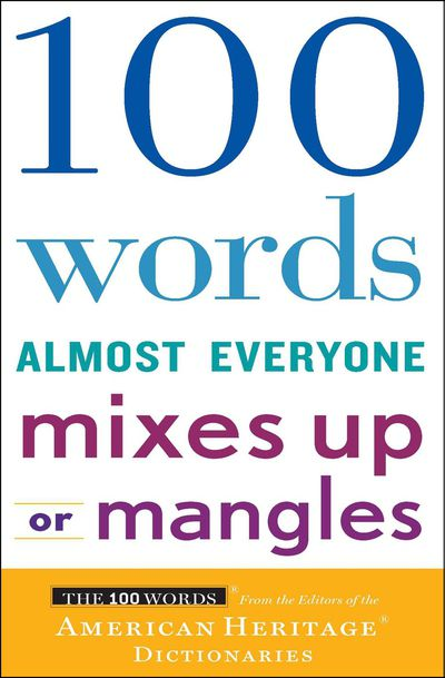 Buy 100 Words Almost Everyone Mixes Up or Mangles at Amazon