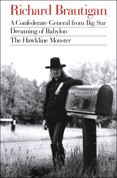 Buy A Confederate General from Big Sur, Dreaming of Babylon, and The Hawkline Monster at Amazon