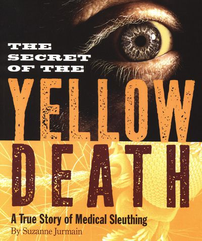 Buy The Secret of the Yellow Death at Amazon