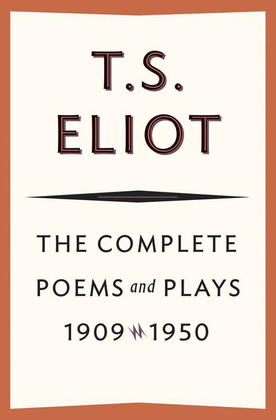 Buy The Complete Poems and Plays, 1909–1950 at Amazon