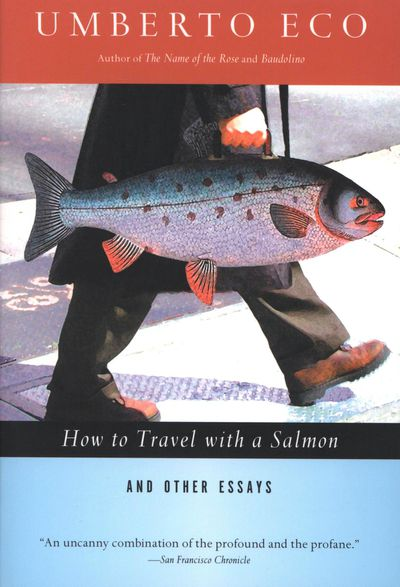 How to Travel with a Salmon