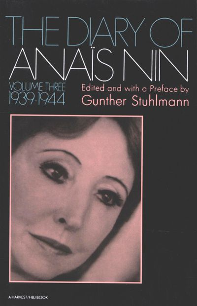 The Diary of Anaïs Nin, 1939–1944
