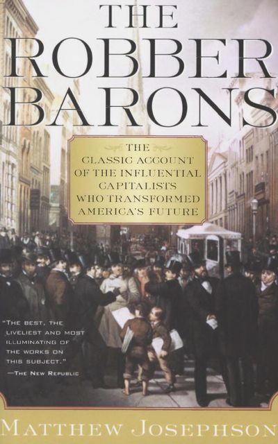 Buy The Robber Barons at Amazon