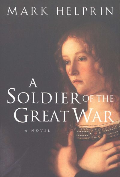 Buy A Soldier of the Great War at Amazon