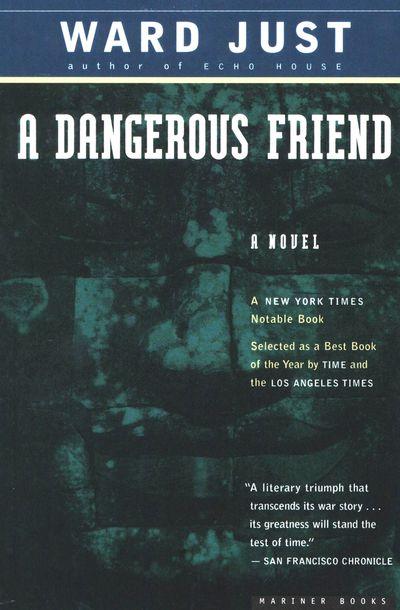 Buy A Dangerous Friend at Amazon