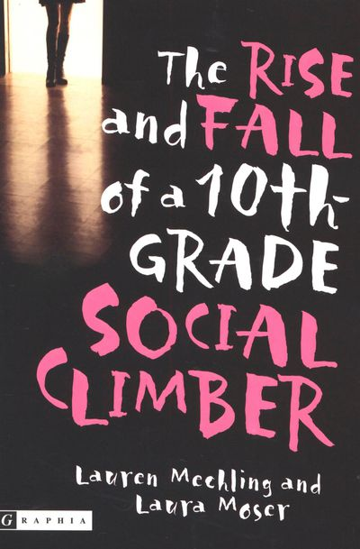 Buy The Rise and Fall of a 10th-Grade Social Climber at Amazon