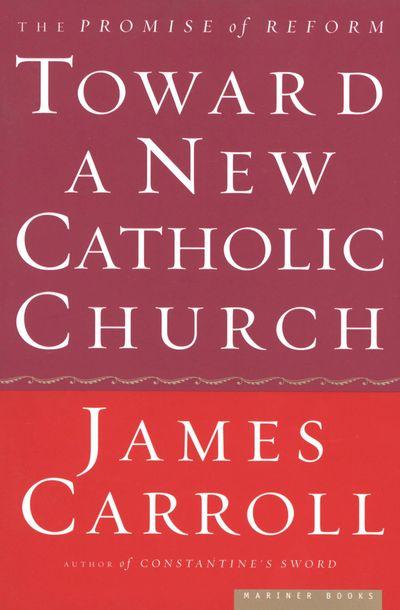 Buy Toward a New Catholic Church at Amazon