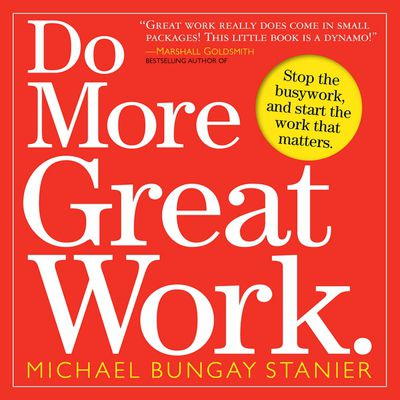 Buy Do More Great Work. at Amazon
