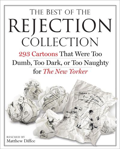 Buy The Best of the Rejection Collection at Amazon