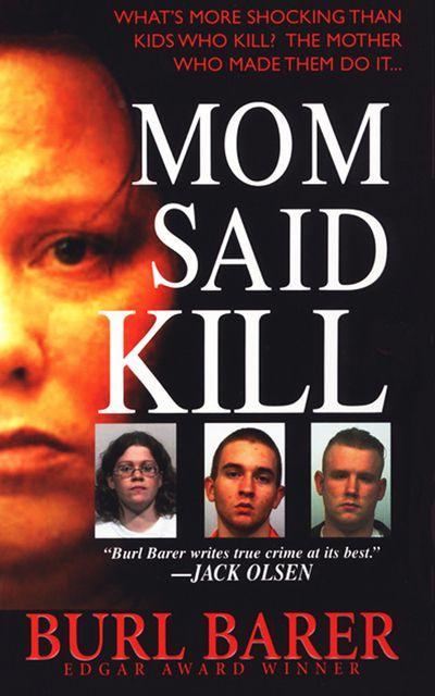 Buy Mom Said Kill at Amazon