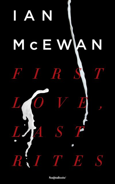 Buy First Love, Last Rites at Amazon