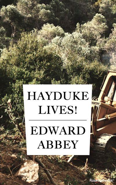 Buy Hayduke Lives! at Amazon