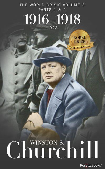 The World Crisis: 1916–1918
