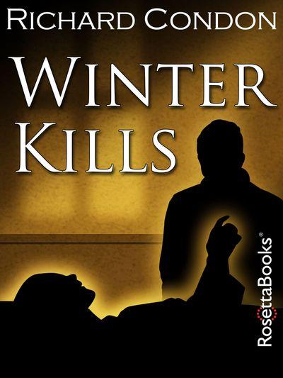 Buy Winter Kills at Amazon