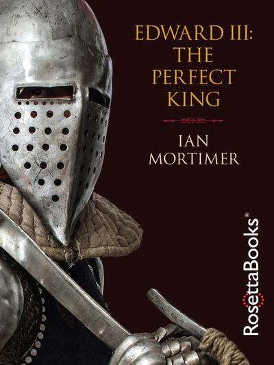 Buy Edward III: The Perfect King at Amazon