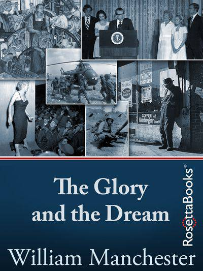 Buy The Glory and the Dream at Amazon