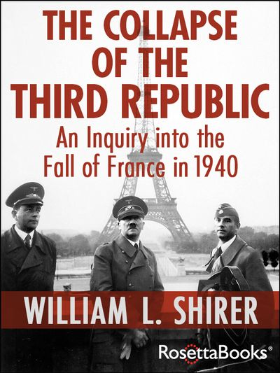 Buy The Collapse of the Third Republic at Amazon