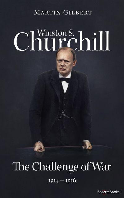 Buy Winston S. Churchill: The Challenge of War, 1914–1916 at Amazon