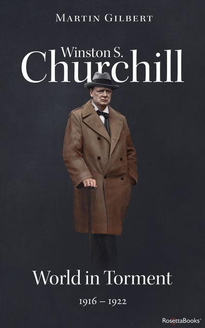 Buy Winston S. Churchill: World in Torment, 1916–1922 at Amazon